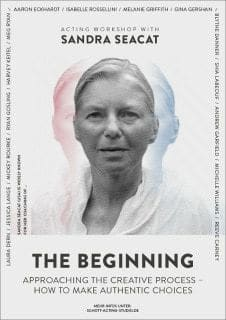 Sandra Seacat -The Beginning - Approaching The Creative Process - How to make Authentic Choices